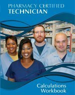 9780986219719: Pharmacy Certified Technician Calculations Workbook
