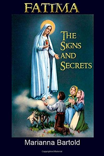 Fatima: The Signs and Secrets: Bartold, Marianna