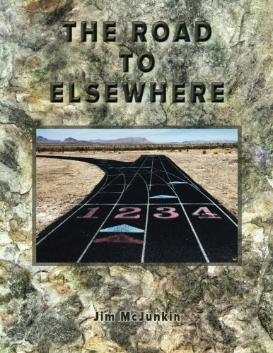 9780986229060: The Road to Elsewhere