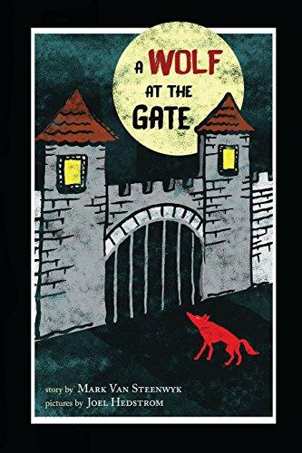 A Wolf at the Gate: Van Steenwyk, Mark