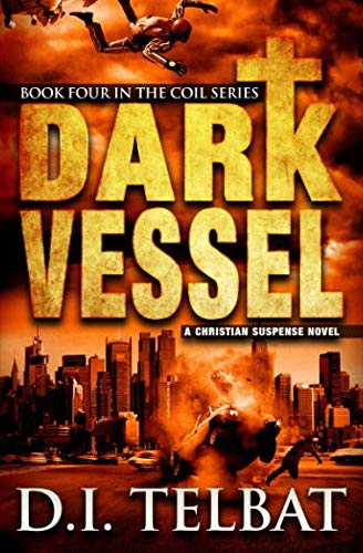 9780986237249: Dark Vessel (The COIL Series) (Volume 4)