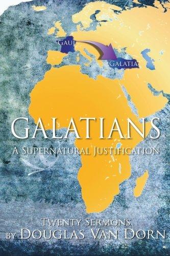 9780986237614: Galatians: A Supernatural Justification