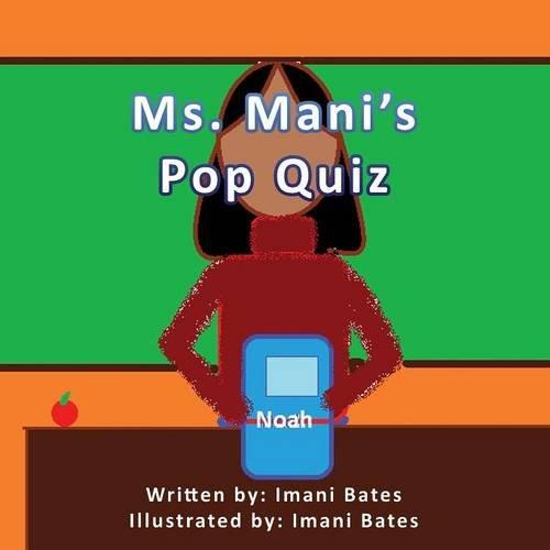 9780986237935: Ms. Mani's Pop Quiz - Volume 1: Noah