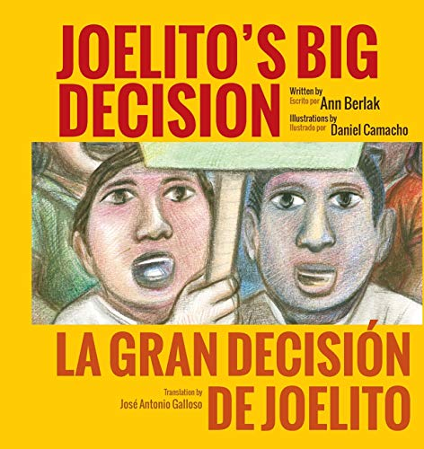 Joelito's Big Decision: La Gran Decisión de Joelito: Ann Berlak