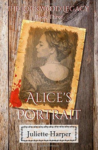 9780986240744: Alice's Portrait (The Lockwood Legacy) (Volume 3)