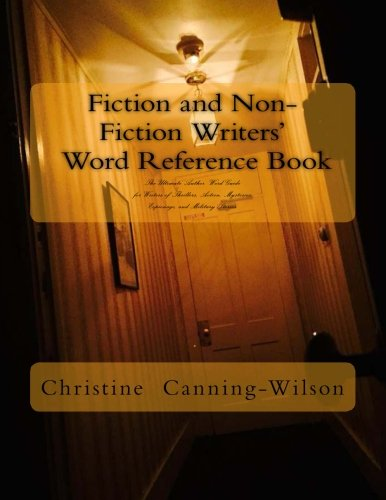 9780986244407: Fiction and Non-Fiction Writers' Word Reference Book: The Ultimate Author Reference Book of Words for Writers of Thrillers, Action, and Mysteries (Volume 1)