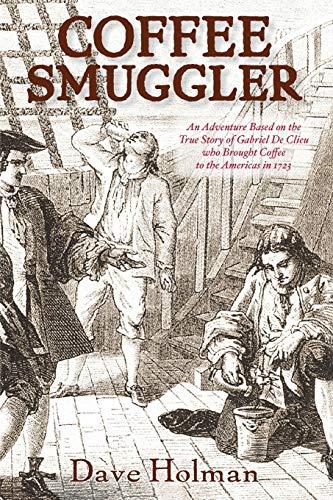 Coffee Smuggler: Holman, Dave