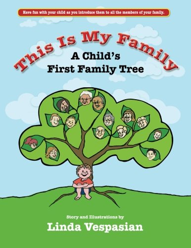 This is my Family: A Childs First Family Tree: Vespasian, Linda