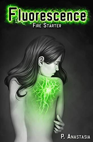 9780986256707: Fluorescence: Fire Starter