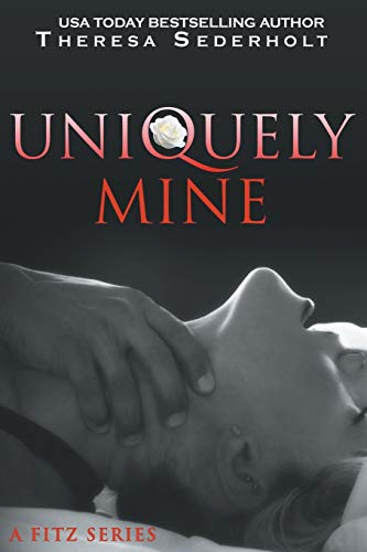 9780986259876: Uniquely Mine: A Fitz Series