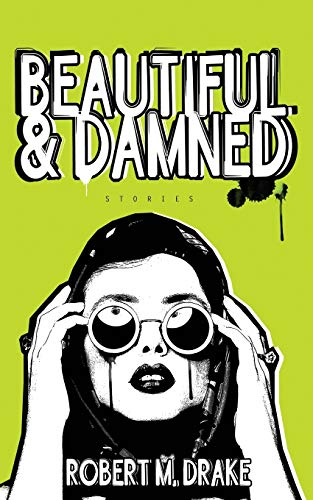 9780986262777: Beautiful and Damned: Stories
