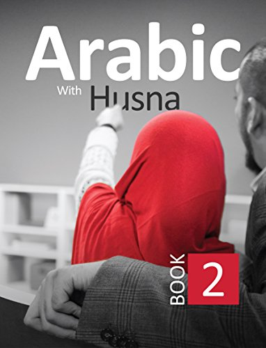 Arabic With Husna - Book 2: Nouman Ali Khan;