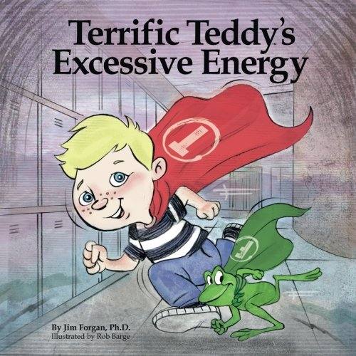 9780986279652: Terrific Teddy's Excessive Energy (Understanding Learning Differences) (Volume 2)