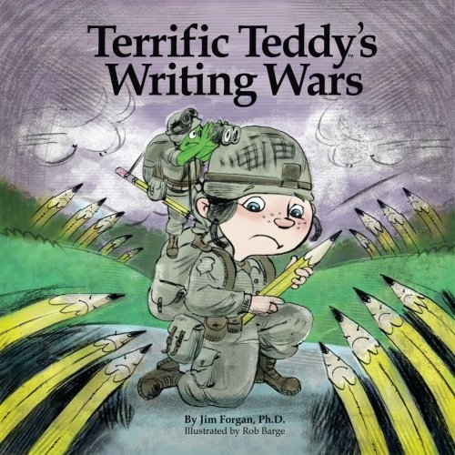 9780986279683: Terrific Teddy's Writing Wars (Understanding Learning Differences) (Volume 3)