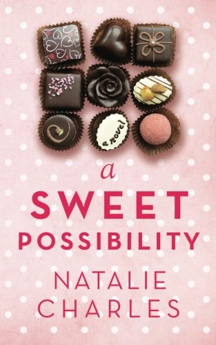 9780986280535: A Sweet Possibility: Volume 2 (Archer Cove)