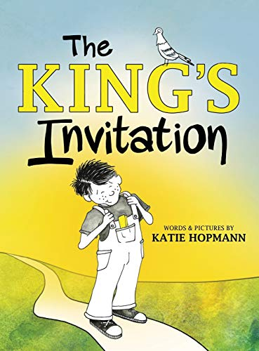 The King's Invitation: Hopmann, Katie