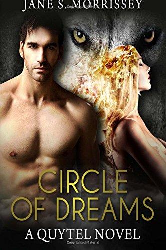 Circle of Dreams: A Quytel Novel (Quytel Series) (Volume 1)