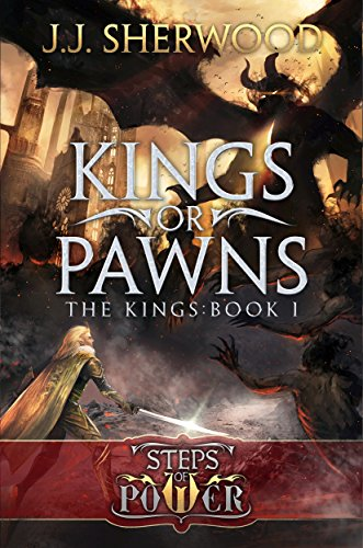 9780986287725: Kings or Pawns (Steps of Power: The Kings Book 1)