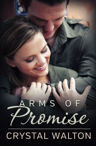 9780986288272: Arms of Promise