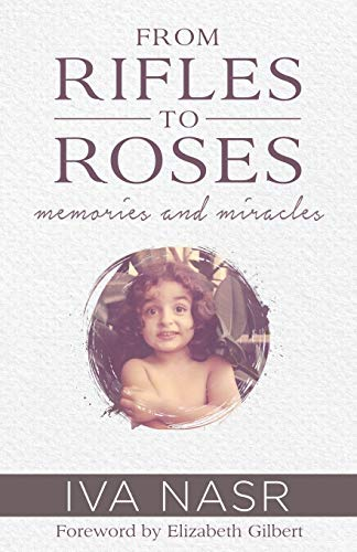 9780986290169: From Rifles to Roses: Memories and Miracles