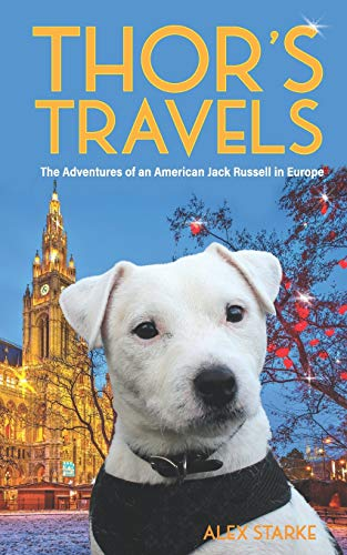 Thor's Travels: Adventures of an American Jack: Alex Starke