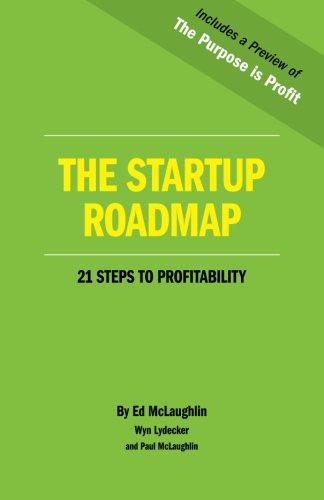 9780986304323: The Startup Roadmap: 21 Steps to Profitability