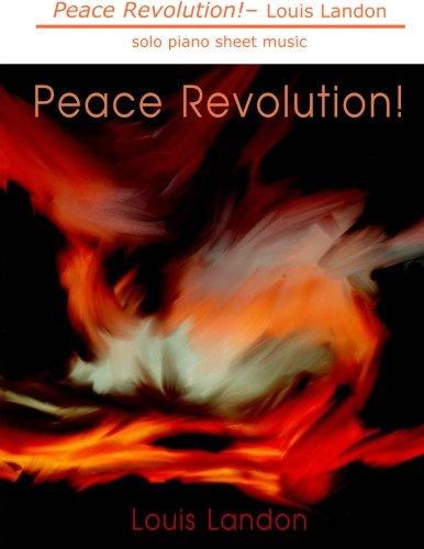9780986306211: Peace Revolution!: solo piano sheet music
