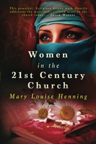 Women in the 21st Century Church: Mary Louise Henning