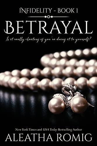 9780986308055: Betrayal (Infidelity) (Volume 1)