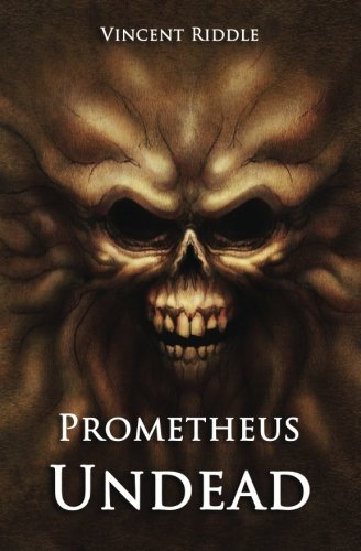 9780986308321: Prometheus Undead