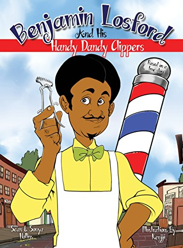 9780986317392: Benjamin Losford and His Handy Dandy Clippers