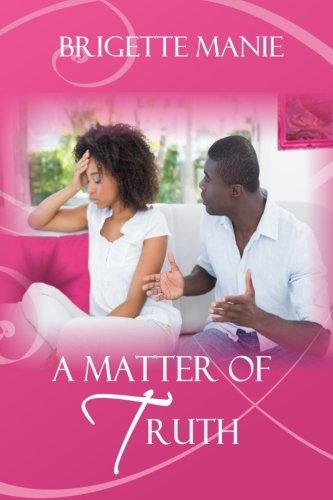 9780986320644: A Matter of Truth (The Seneca Mountain Romances) (Volume 5)