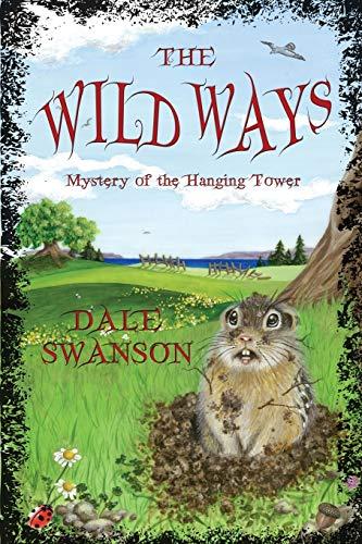 9780986326707: Wild Ways: Mystery of the Hanging Tower (Wild Ways Series)