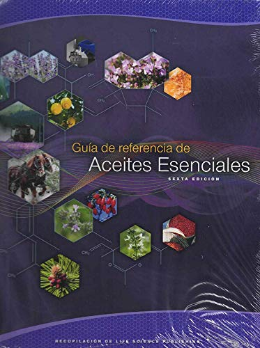 9780986328268: Guia de referencia de Aceites Esenciales (sexta edición) (Essential Oils Desk Reference Guide in Spanish)