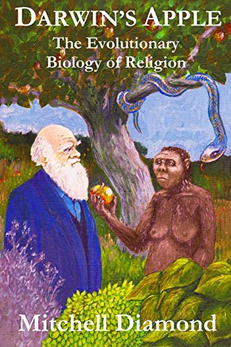 9780986338724: Darwin's Apple: The Evolutionary Biology of Religion