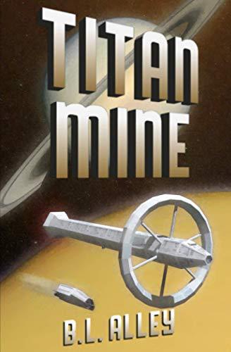 9780986342240: Titan Mine (Arosil) (Volume 2)