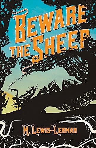 Beware the Sheep: M. Lewis-Lerman
