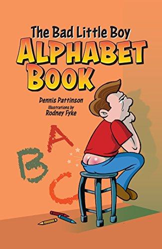 9780986347306: The Bad Little Boy Alphabet Book