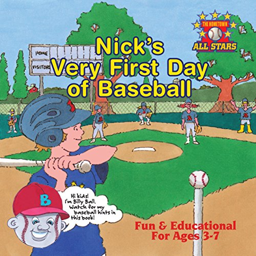 9780986349300: Nick's Very First Day of Baseball