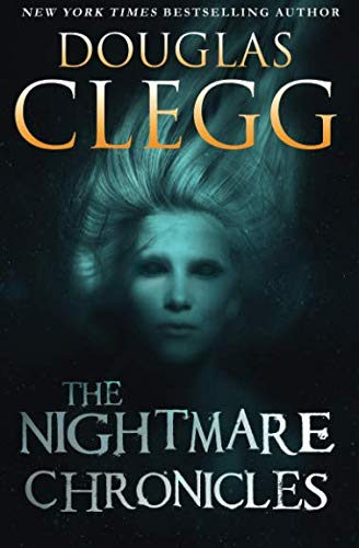 9780986350894: The Nightmare Chronicles: Thirteen Tales of Horror and Suspense