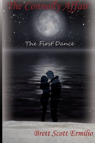 9780986351235: The Connolly Affair: The First Dance (Volume 1)