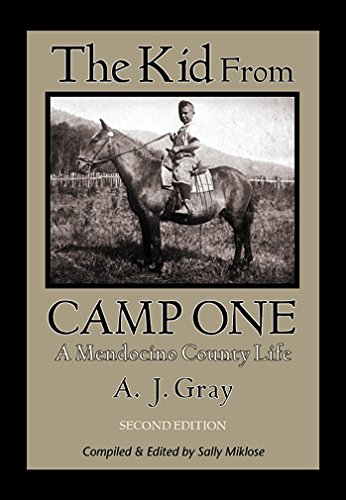 9780986353505: The Kid from Camp One: A Mendocino County Life