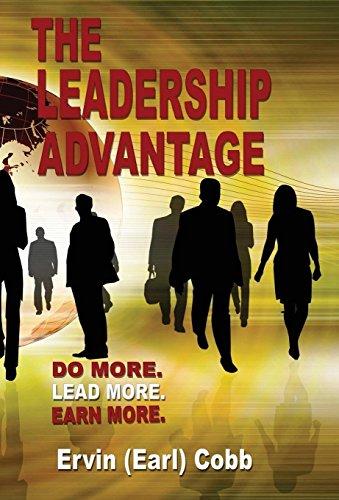 9780986354489: The Leadership Advantage: Do More. Lead More. Earn More.
