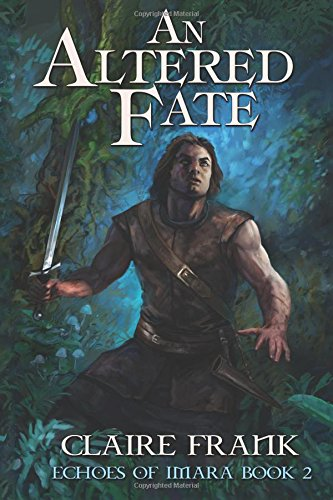 9780986360190: An Altered Fate: Echoes of Imara: Book Two (Volume 2)