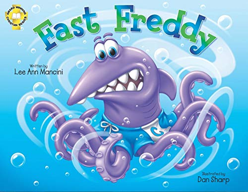 9780986360411: Fast Freddy: Adventures Of The Sea Kids