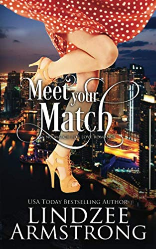 9780986363214: Meet Your Match (No Match for Love) (Volume 3)