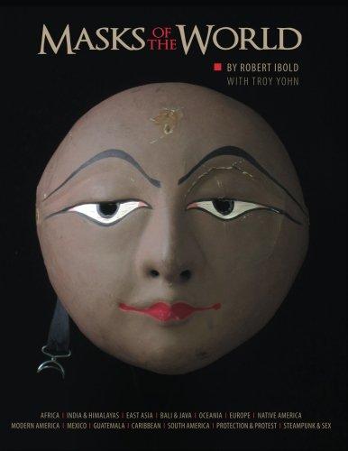 Masks of the World: Robert Ibold