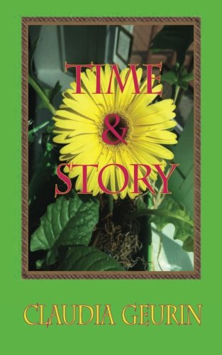 9780986367281: Time & Story