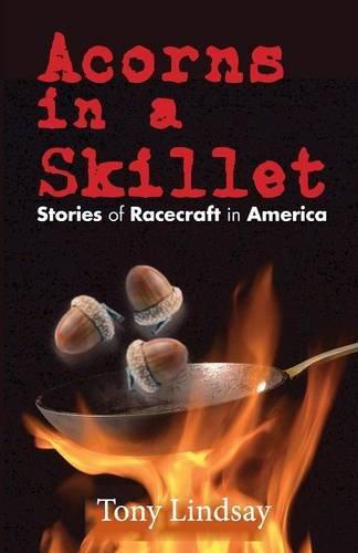 Acorns in a Skillet: Lindsay, Tony