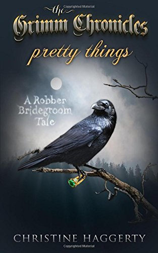 9780986374548: Pretty Things (Grimm Chronicles) (Volume 1)